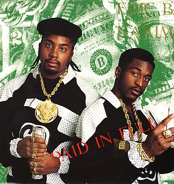 Eric B. and Rakim- Paid in Full album cover