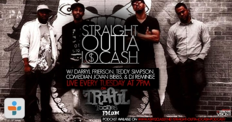 Straight Outta Lo Cash Podcast promo