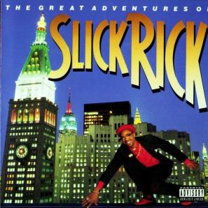 slick rick adventures of Slick Rick