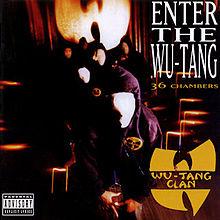 Wu Tang Clan- Enter the Wu tang