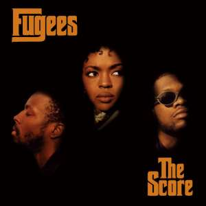 The Fugees- the score