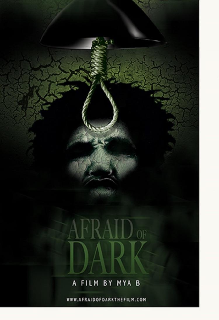Afraid_of_dark_movie_poster_Mya B